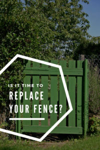 is it time to replace your fence