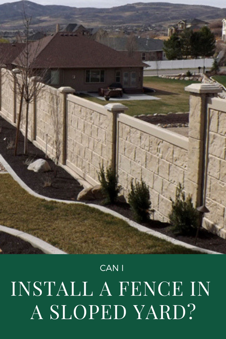 Can I Install a Fence in a Sloped Yard? | PrivacyLink