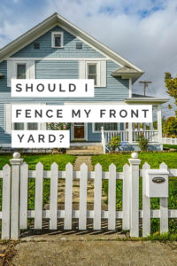 Should I Fence My Front Yard Privacylink