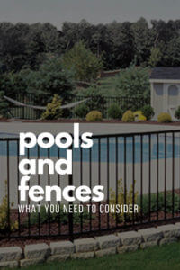 pools and fences what to consider